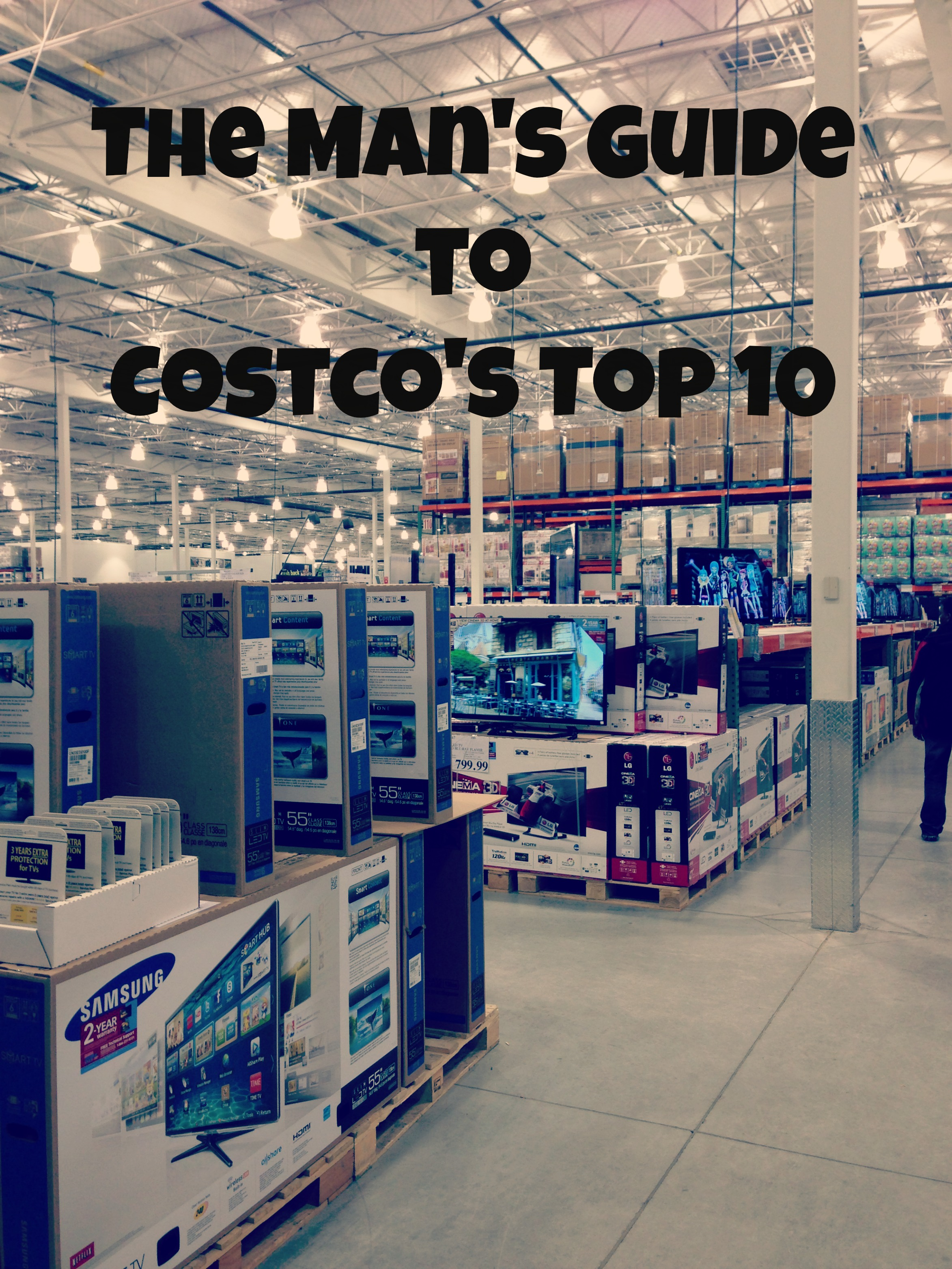 The Mans Guide To Costco Top 10 Serving From Home