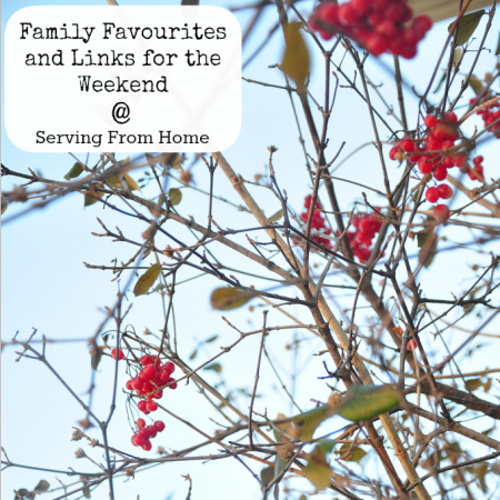 Family Favourites and Links for the Weekend