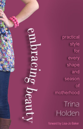 Embracing Beauty by Trina Holden