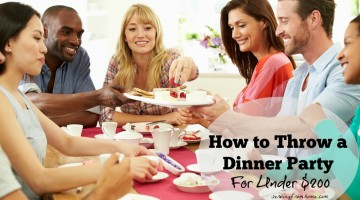 How to Throw a Dinner Party  for Under $200