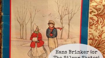 Hans Brinker Netherlands Unit Study