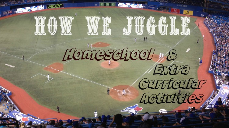 How We juggle Homeschool extra curricular